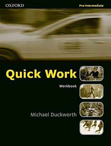Quick Work Pre-Intermediate Workbook: Workbook Pre-intermediate lev por Michael Duckworth