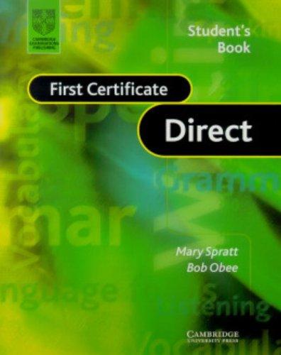 First certificate direct. Student's book. Per le Scuole superiori