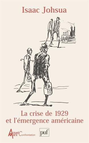 La crise de 1929 et l'émergence am�...