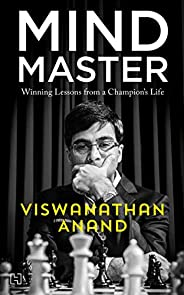 Mind Master: Winning Lessons from a Champion's