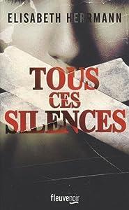 """Afficher """"Tous ces silences"""""""