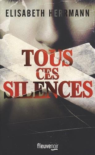Tous ces silences