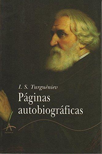 Páginas Autobiográficas por Ivan Sergueevich Turguenev