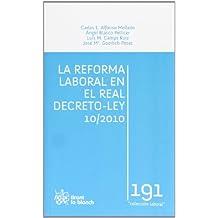 La reforma laboral en el Real Decreto-Ley 10/2010