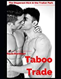 Taboo Trade: The Diaperest Hick in the Trailer Park