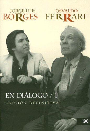 En diálogo I (La creación literaria) por Osvaldo Ferrari
