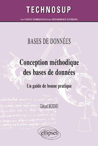 Conception méthodique des bases de données - Un guide de bonne pratique par Gérard Bueno