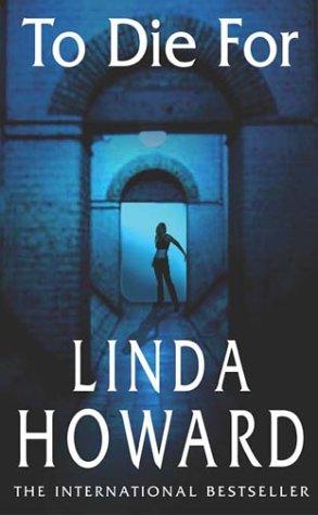 To Die For: Number 1 in series (Blair Mallory) par Linda Howard