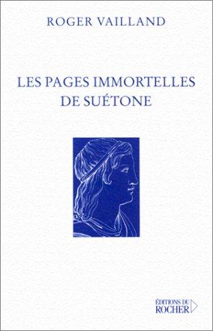 Les Pages Immortelles de Suétone par Roger Vailland