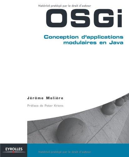 OSGi: Conception d'applications modulaires en Java.