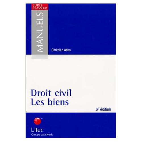 Droit civil : Les biens (ancienne édition)