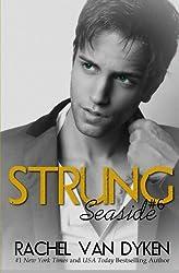Strung (Seaside) (Volume 6) by Rachel Van Dyken (2015-06-16)