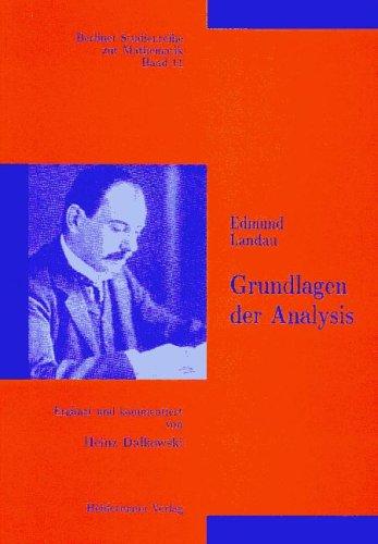 Grundlagen der Analysis (Berliner Studienreihe zur Mathematik)