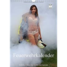 Feuerwehrkalender - Erotische Fotografien von Thomas Siepmann (Wandkalender 2017 DIN A4 hoch): Erotische Fotografien von Thomas Siepmann (Monatskalender, 14 Seiten ) (CALVENDO Menschen)