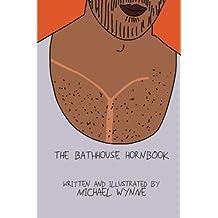The Bathhouse Hornbook