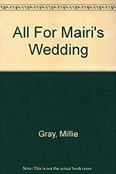 All For Mairi's Wedding