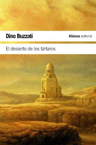 El desierto de los tártaros (El Libro De Bolsillo - Literatura) por Dino Buzzati