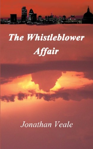 The Whistleblower Affair: A City of London Banker Lies Once Too Often