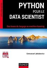 Python pour le data scientist par Emmanuel Jakobowicz