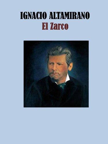 EL ZARCO por IGNACIO ALTAMIRANO