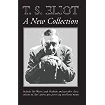 T. S. Eliot: A New Collection