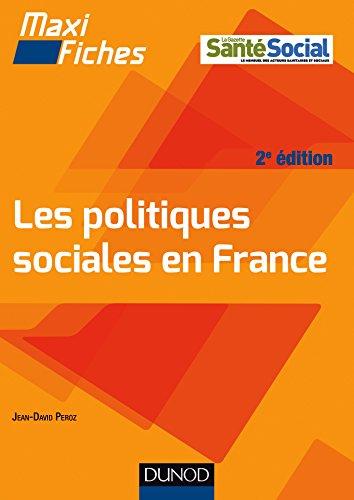 Maxi fiches Les politiques sociales en France par Jean-David Peroz