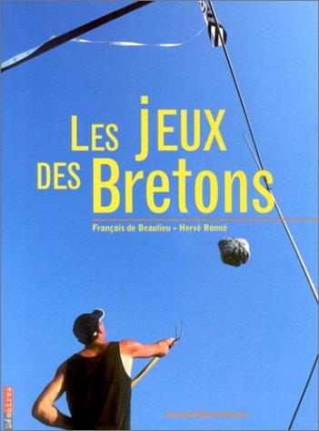 Les Jeux des bretons par François de Beaulieu