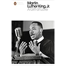 A Gift of Love: Sermons from Strength to Love (Penguin Modern Classics)