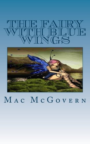 The Fairy With Blue Wings (Blue Fairy Wings)