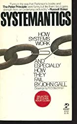 Systematics: How Systems Work and Especially How They Fail