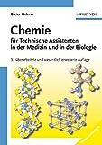 Die besten Chemie Lehrbücher - Chemie für Technische Assistenten in der Medizin und Bewertungen