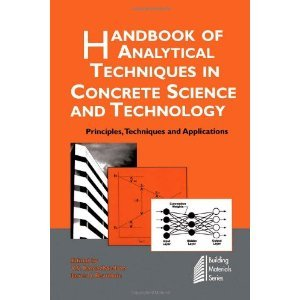 Handbook of Analytical Techniques in Concrete Science and Technology (O.P. Price $335.00)