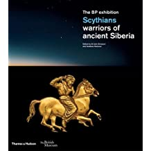 Scythians: warriors of ancient Siberia (British Museum)