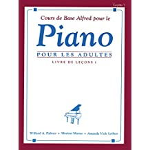 Alfred Basic Adult Piano Course Livre de Lecons 1 Adultes --- Piano - Palmer, Manus & Lethco --- Alfred Publishing