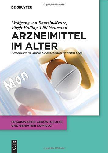 Arzneimittel im Alter (Praxiswissen Gerontologie und Geriatrie kompakt, Band 1)