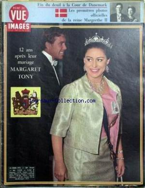 POINT DE VUE IMAGES DU MONDE [No 1235] du 24/03/1972 - FIN DU DEUIL A LA COUR DE DANEMARK - LA REINE MARGRETHE II. 12 ANS APRES LEUR MARIAGE - MARGARET - TONY.