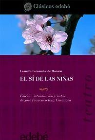 El sí de las niñas par  Leandro Fernández de Moratín