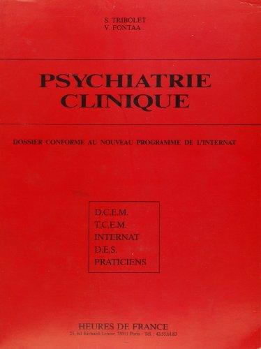 Psychiatrie clinique par Serge Tribolet
