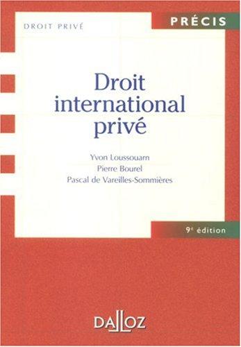 Droit international privé : Edition 2007