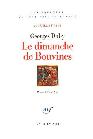 Le Dimanche de Bouvines: (27 juillet 1214)
