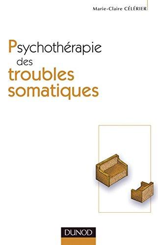 Psychothérapie des troubles somatiques - 2ème édition