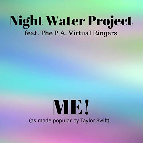 Me! (feat. The P.A. Virtual Ringers)