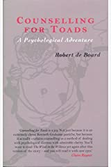 Counselling for Toads: A Psychological Adventure Paperback