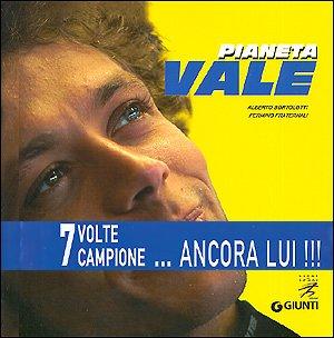 Pianeta Vale (Libri di sport) por Alberto Bortolotti