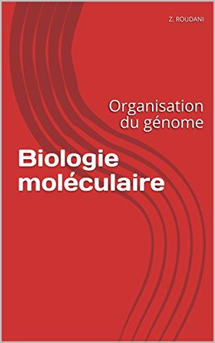 Biologie moléculaire: Organisation du génome (1)