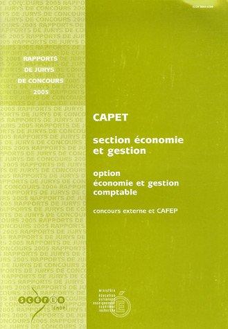 CAPET Section Economie et Gestion Option Economie et Gestion comptable : Concours externe et CAFEP