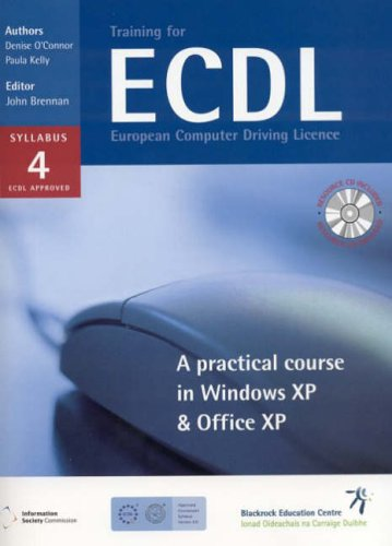 Training for ECDL: A Practical Course in Windows XP and Office XP