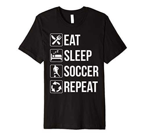 06f5d7932 Eat Sleep Soccer Repeat T Shirt Gift For Football Player