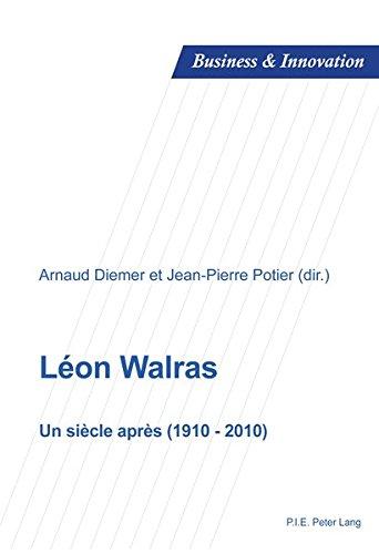 Léon Walras : Un siècle après (1910-2010)