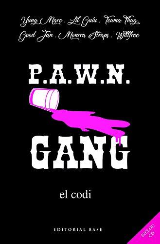 Pawn Gang. El Codi (Fora col·lecció) por Yung Mare